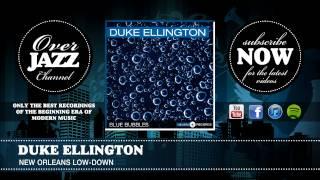 Duke Ellington - New Orleans Low-Down