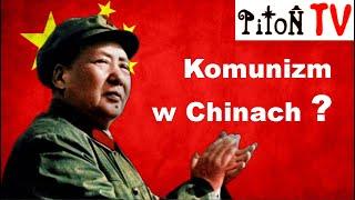 Komunizm w Chinach ?
