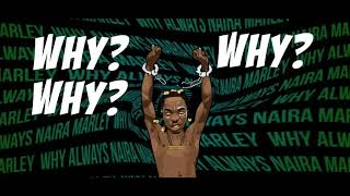 Naira Marley   Why (Lyric Video)