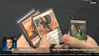 Pro Tour Battle for Zendikar Day 1 Draft with Brian Kibler