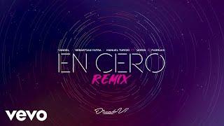 Yandel Sebastián Yatra  Manuel Turizo En Cero Feat Wisin  Farruko Remix