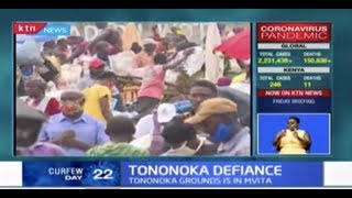 Traders at Tononoka grounds conduct business without taking COVID-19 safety measures