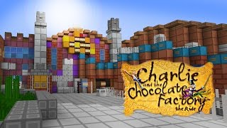 Minecraft - Charlie And The Chocolate Factory (Alton Towers)