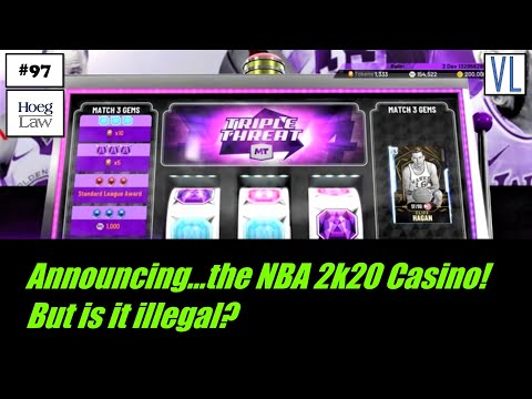 Announcing…the NBA 2k20 Casino! But is it illegal? (VL97)