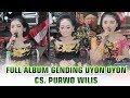 Nglaras Gending Panglipur Jiwa Mat Matan Uyon Uyon Full Album CS Purwo Wilis Terbaru