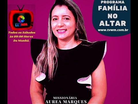 TV WM, Reprise Programa Família No Altar Em 17/04/2021 Na TV WM Ligada