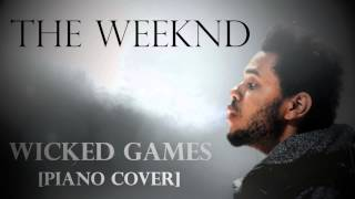 The Weeknd - Wicked Games (Piano Cover) + Download