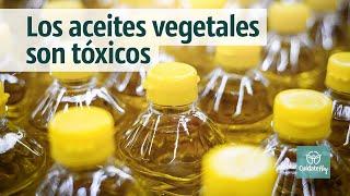 Aceites vegetales tóxicos