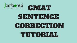 GMAT Sentence Correction: Tutorial
