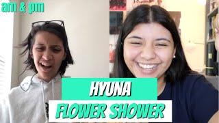현아 (HyunA) 'FLOWER SHOWER' MV REACTION!!!