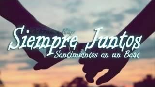 Siempre juntos❤ ❤((base rap romantico))❤