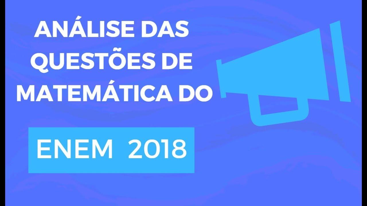 Análise das questões de Matemática do Enem 2018