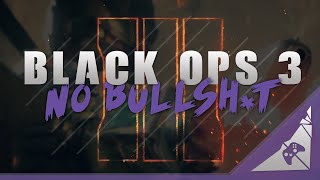 Will Black Ops 3 Be Good? Not If These Things Don't Change in Black Ops 3 Multiplayer #NoBo3BS