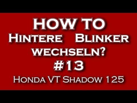 """""""Hintere Blinker wechseln?"""" #13 Honda VT Shadow 125"""