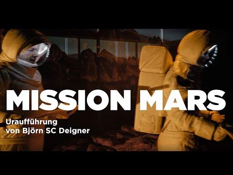 MISSION MARS Uraufführung von Björn SC Deigner - Premiere 10.01.2020