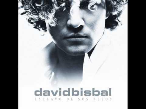 David Bisbal - Esclavo De Sus Besos - CANCION COMPLETA! (HQ)