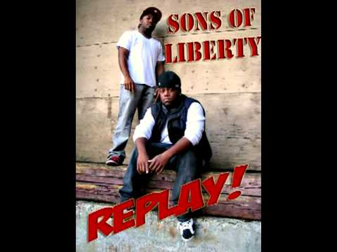 "Sons Of Liberty New Single ""Replay"""