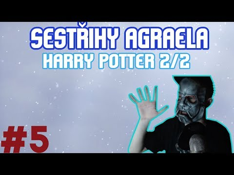 Sestřihy Agraela #5 - Harry Potter 2/2