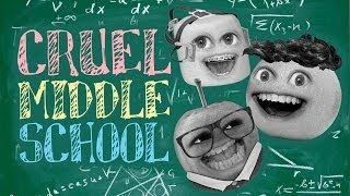 Annoying Orange - Cruel Middle School (ft. Greg Benson & Brittani Louise Taylor)