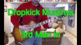 Dropkick Murphys - 3rd Man In (Guitar Tab + Cover)