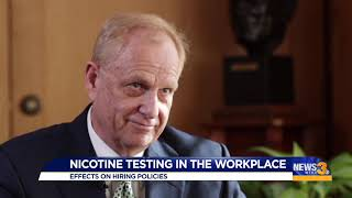 Nicotine testing in the workplace