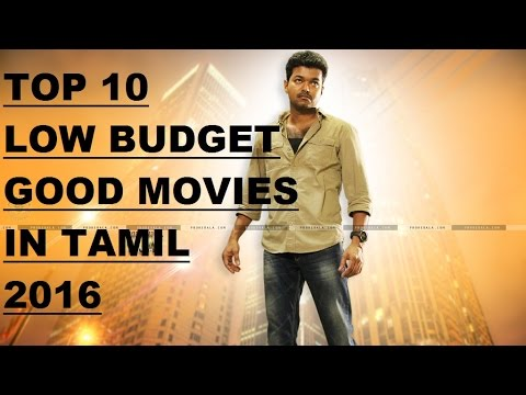 TOP 10  LOW BUDGET SURPRISINGLY GOOD TAMIL MOVIES 2016