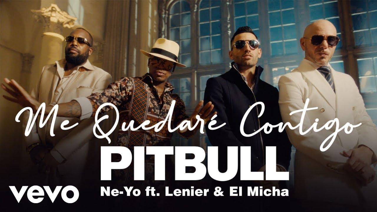 Pitbull, Ne-Yo ft. Lenier, El Micha — Me Quedaré Contigo