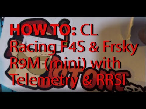 how-to-cl-racing-f4s-with-frsky-r9-mini-with-telemetry-and-rssi
