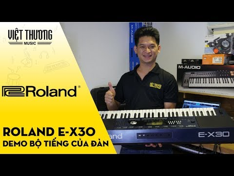 Demo bộ tiếng của đàn organ Roland E-X30