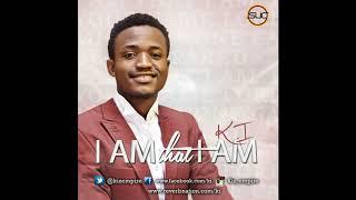 K.I    I Am That I Am