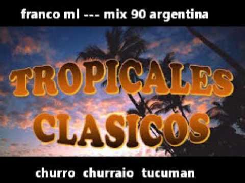 Enganchado Clasicos Tropicales Del 90 Fml