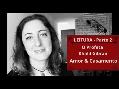 Leitura e Biografia - O Profeta de Khalil Gibran - Mary Haskell, Amor & Casamento (vídeo 2)