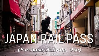 Japan Rail Pass Full Tutorial (Purchase, Activate, Use)