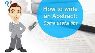 How to write an Abstract: Some useful tips