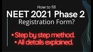 How to Fill NEET Phase 2 registration form ? Step by Step   #NEET2021 #NEETPhase2