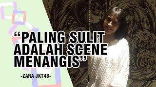 Zara JKT48 Akui Kesulitan Akting Nangis di Film Keluarga Cemara
