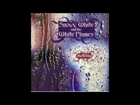 Snowy White and the White Flames -  Melting