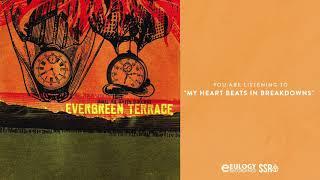 Evergreen Terrace - My Heart Beats In Breakdowns
