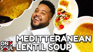 BEST VEGAN MEDITERRANEAN LENTIL SOUP | Feeding The Soul Full Episode 2