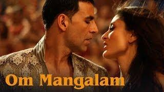 Om Mangalam (Uncut Video Song) | Kambakkht Ishq | Akshay