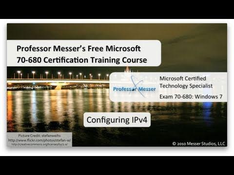 Configuring IPv4 in Windows 7 - Microsoft 70-680: 4.2 - YouTube