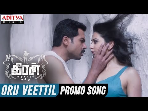 Download Oru Veettil 30Sec Promo Song || Theeran Adhigaaram Ondru Movie || Karthi, Rakul Preet || Ghibran HD Mp4 3GP Video and MP3