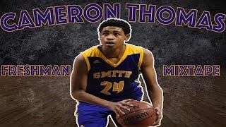Cameron Thomas Official Freshman Mixtape RESPECT THE SHOOTER