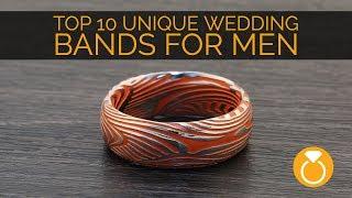 Top 10 Unique Mens Wedding Bands