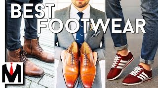 5 SHOES/BOOTS THAT LOOK GOOD ON ANY GUY | Best Men's Footwear 2017
