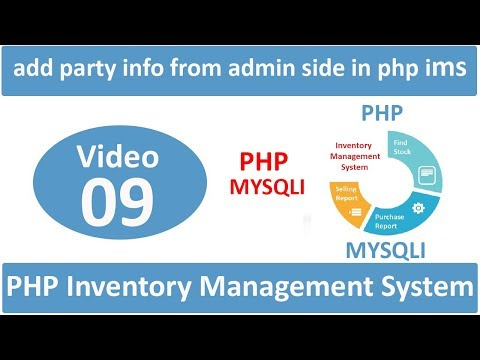 how to add party info from admin side in php IMS