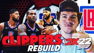 3-PEAT!? REBUILDING THE LOS ANGELES CLIPPERS! NBA 2K22