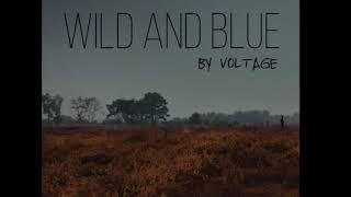 Voltage Wild And Blue