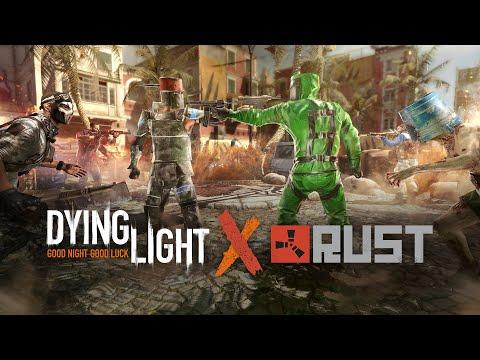 Dying Light - RUST Crossover Trailer