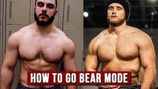 "How To Go ""BEAR MODE"" & Look Enhanced, Naturally feat. AlphaDestiny"